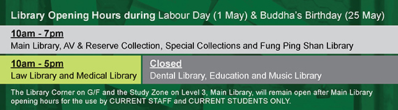 Library Opening Hours during Labour Day Buddha's Birthday