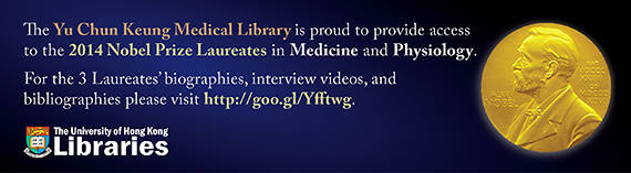 The Yu Chun Keung Medical Library is proud to provide access to the 2014 Noebl Prize Laureates in Medicine and Phyiology