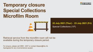 Temporary closure  Special Collections Microfilm Room