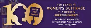 100th Anniversary of Women's Suffrage in America exhibition