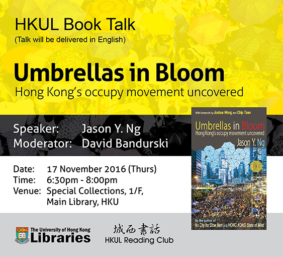 Umbrellas in Bloom: Hong Kong's Occupy Movement Uncovered - November