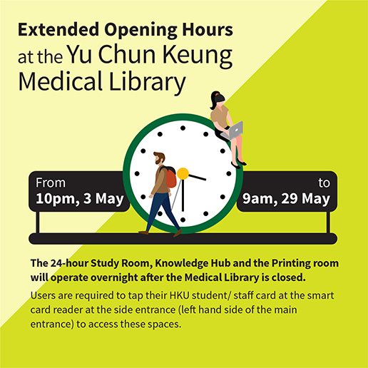 Extended Opening Hours at the Medical Library (from 10pm, 3 May to 9am, 24 May)